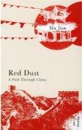 Red Dust: A Path Through China - Ma Jian