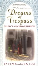 Dreams of Trespass - Fatima Mernissi