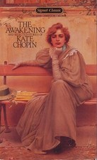 The Awakening, by Kate Chopin..?
