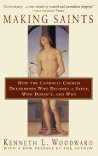 Making Saints - Kenneth L. Woodward