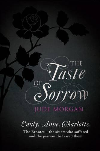 The Taste of Sorrow - Jude Morgan