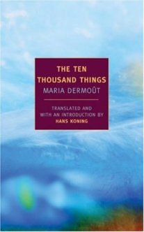 The Ten Thousand Things - Maria Dermoût