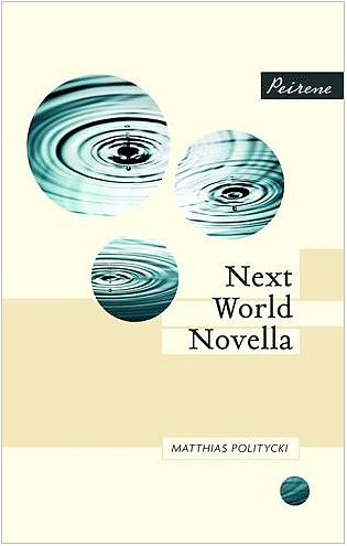 Next World Novella - Matthias Politycki