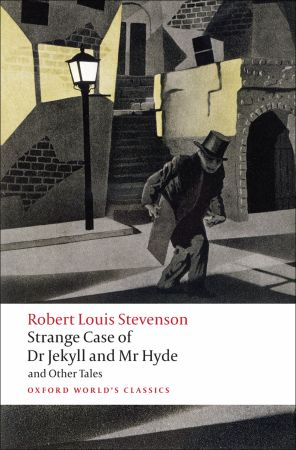 Strange Case of Dr Jekyll and Mr Hyde and Other Stories - Robert Louis Stevenson