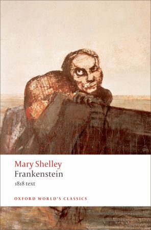 Frankenstein, or The Modern Prometheus - Mary Wollstonecraft Shelley