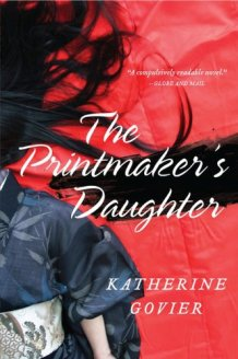 The Printmaker's Daugher - Katherine Govier