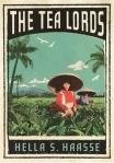 The Tea Lords - Hella Haasse
