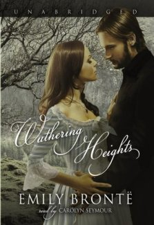 Wuthering Heights by Emily Brontë, read by Carolyn Seymour