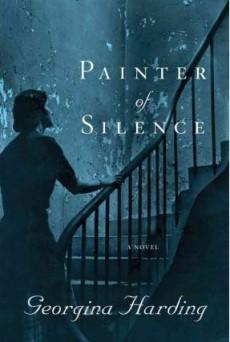 Painter of Silence - Georgina Harding