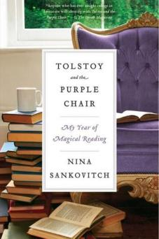 Tolstoy and the Purple Chair - Nina Sankovitch