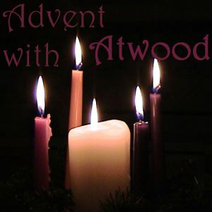 Advent with Atwood