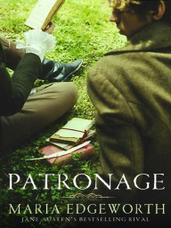 Patronage - Maria Edgeworth