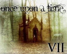 Once Upon a Time VII