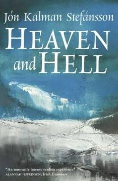 Heaven and Hell - Jon Kalman Stefansson