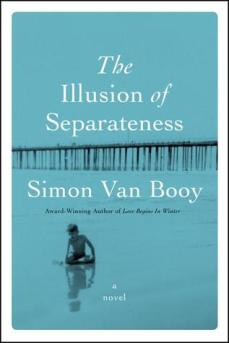 The Illusion of Separateness - Simon van Booy