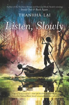 Listen, Slowly - Thanhha Lai